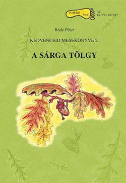 a_sarga_tolgy